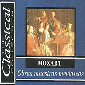 The Classical Collection - Mozart - Obras Maestras Melódicas by Various Artists