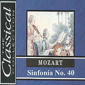 The Classical Collection - Mozart - Sinfonía No. 40 by Various Artists