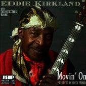Movin' On de Eddie Kirkland