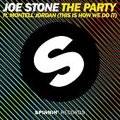 The Party (This Is How We Do It) de Joe Stone