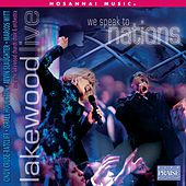 We Speak to Nations by Lakewood Church