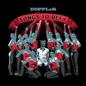 Songs to Defy von Doppler