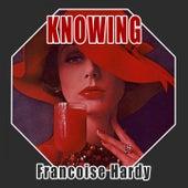 Knowing de Francoise Hardy
