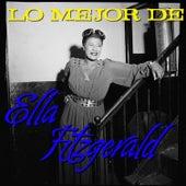 Lo Mejor de Ella Fizgerald by Ella Fitzgerald