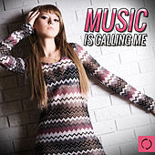 Music Is Calling Me de Various Artists