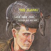 Love Gone Sour Suspicion And Bad Debt by The Clarks