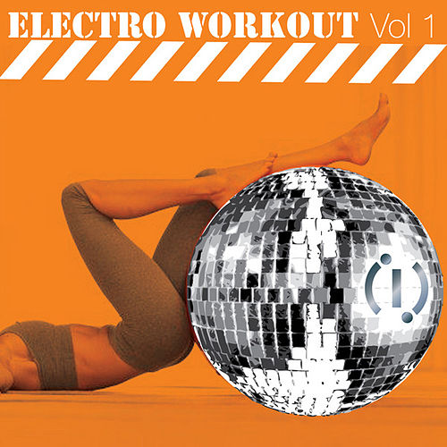 Electro Workout Volume 1 mixed by DJ F & J-Maz by Various Artists