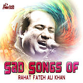 Sad Songs of Rahat Fateh Ali Khan de Rahat Fateh Ali Khan