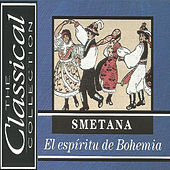 The Classical Collection - Smetana - El espíritu de Bohemia by Various Artists