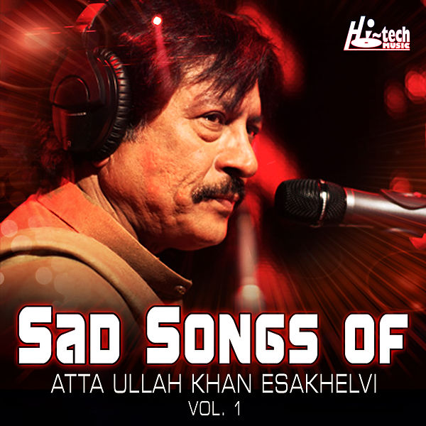 Koi Punche Mere Dil Se Mp3 Song Download: Sad Songs Of Atta Ullah Khan Esakhelvi, Vol. 1 By
