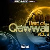 Best of Qawwali, Vol. 3 by Various Artists