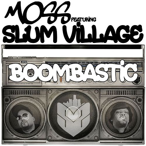 Boombastic by MOSS