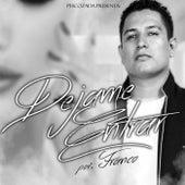Dejame Entrar - Single by Franco