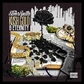 Kush Gold & Eternity von Slim Spitta