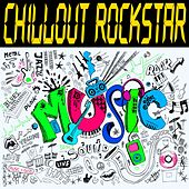Chillout Rockstar by Various Artists