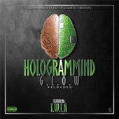 Hologrammind G.L.O.W Reloaded von Twin
