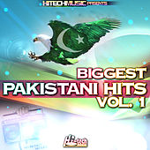 Biggest Pakistani Hits, Vol. 1 by Various Artists