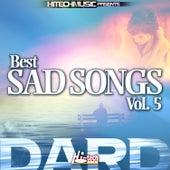 Dard - Best Sad Songs, Vol. 5 by Various Artists
