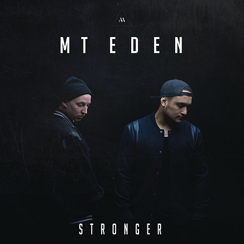 Stronger by Mt. Eden