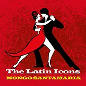 The Latin Icons di Mongo Santamaria