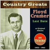 Last Date (Country Greats - 10 Original Albums 1953-1962) by Floyd Cramer