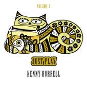 Just Play, Vol. 3 von Kenny Burrell