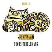 Just Play, Vol. 3 by Toots Thielemans