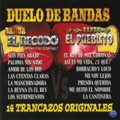 Duelo de Bandas: 14 Trancazos Originales by Various Artists