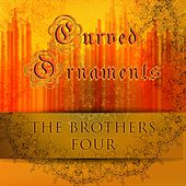 Curved Ornaments by The Brothers Four
