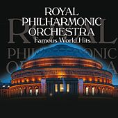 Famous World Hits by Royal Philharmonic Orchestra