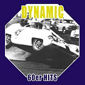 Dynamic - 60er Hits by Various Artists