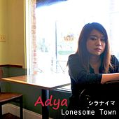 Lonesome Town by Adya