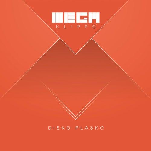 Disko Plasko by Megaklippo