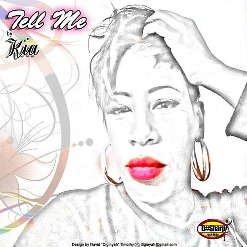 Tell Me by K.i.a.