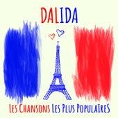 Dalida - Les chansons les plus populaires (Ihre berühmtesten Chansons - Her most famous chansons) de Dalida