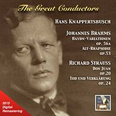 The Great Conductors: Hans Knappertsbusch Conducts Brahms & Strauss (Remastered 2015) by Various Artists