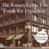 Foofy for President von Ramsey Lewis