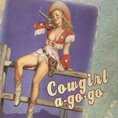 Cowgirl a-Go-Go by Cowboy Nation