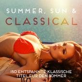 Summer, Sun & Classical (150 entspannte klassische Titel für den Sommer) von Various Artists