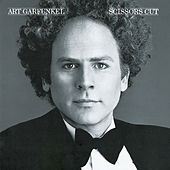 Scissors Cut by Art Garfunkel