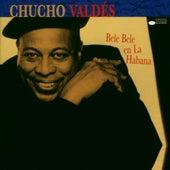 Bele Bele En La Habana by Chucho Valdes