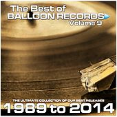 Best of Balloon Records 9 (The Ultimate Collection of Our Best Releases, 1989 to 2014) by Various Artists