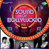 Sound of Bollywood, Vol. 1 by Various Artists
