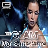 My Sunshine by The Glam