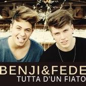 Tutta d'un fiato von Benji & Fede