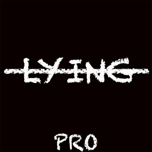 Lying by PRO