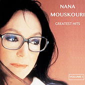 Nana Mouskouri Greatest Hits, Vol. 1 von Nana Mouskouri