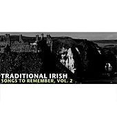 Traditional Irish Songs to Remember, Vol. 2 by Various Artists