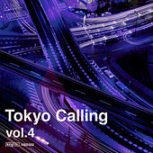 Tokyo Calling, Vol. 4 by Various Artists