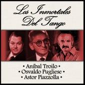 Los Inmortales del Tango by Various Artists